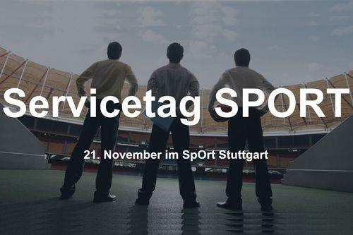 Servicetag SPORT am 21. November im SpOrt Stuttgart
