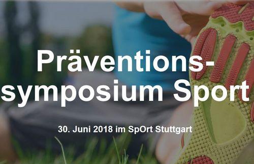 Präventionssymposium Sport am 30.Juni 2018 im SpOrt Stuttgart